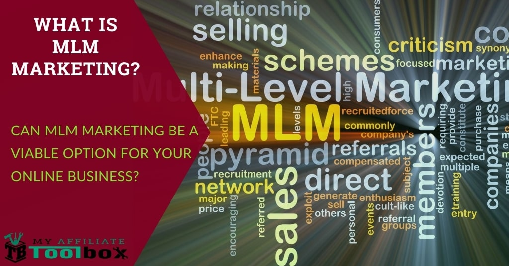 What Is MLM Marketing?