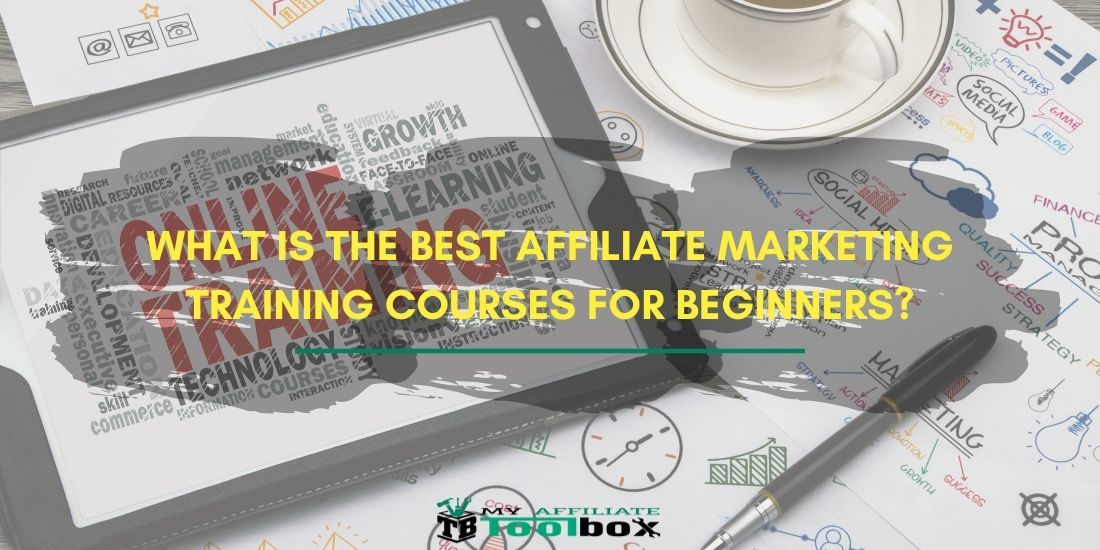 Best Affiliate Marketing Training Courses