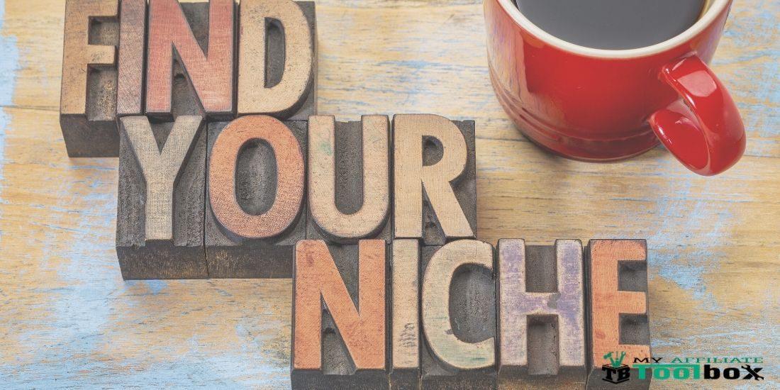 Find an Affiliate Marketing Niche