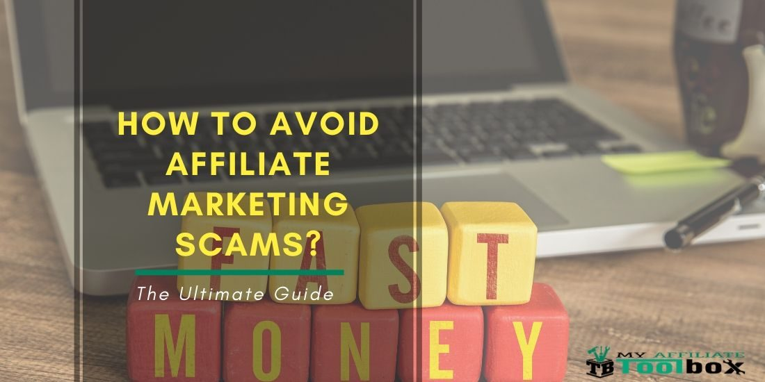 How to Avoid Affiliate Marketing Scams?